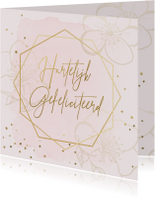 Verjaardagskaarten - Verjaardagskaart bloemen roze goudlook