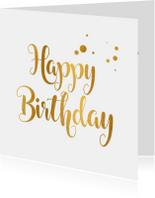 Verjaardagskaarten - Verjaardagskaart happy birthday goud