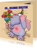Verjaardagskaarten - Verjaardagskaart  Helemaal vergeten knoopje in slurf