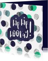 Verjaardagskaarten - Verjaardagskaart man Hip Hip Hooray met vrolijke confetti