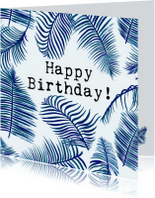 Verjaardagskaarten - Verjaardagskaart met blauwe bladeren HAPPY BIRTHDAY