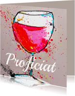 Verjaardagskaarten - Verjaardagskaart Proost wijntje