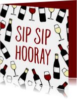 Verjaardagskaarten - Verjaardagskaart 'Sip Sip Hooray' met wijnpatroon