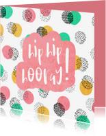 Verjaardagskaarten - Verjaardagskaart vrouw Hip Hip Hooray met vrolijke confetti