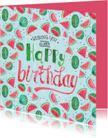 Verjaardagskaarten - Verjaardagskaart Watermeloen