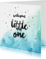 Welcome little one Boy  blauwe watercolour