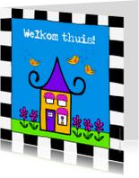 Welkom thuis kaarten - Welkom thuis