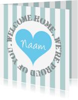 Welkom thuis kaarten - Welkom thuis kaart met hartje en strepen