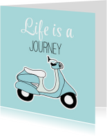 Woonkaarten - Woonkaart - Life is a journey - scooter
