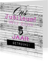 Jubileumkaarten - Woorden 5 jaar getrouwd - BK