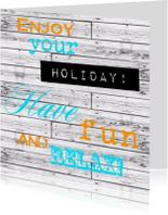 Vakantiekaarten - Woorden Enjoy your holiday! - BK