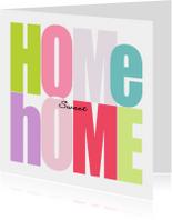 Welkom thuis kaarten - Woorden Home Sweet Home - BK