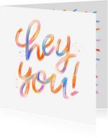 Zomaar kaarten - Zomaarkaart hey you