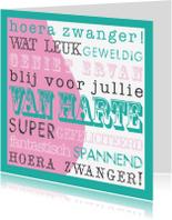 Felicitatiekaarten - Zwanger Happy Text