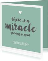 Felicitatiekaarten - Zwanger - miracle growing in you