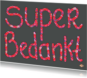 Bedankkaartjes - Bedankkaartje Super PA