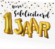 Verjaardagskaarten - Felicitatie 1 jaar ballonnen en confetti