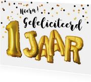 Felicitatie 1 jaar ballonnen en confetti