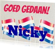 Geslaagd kaarten - Goed gedaan Nicky, nl vlag
