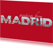 Vakantiekaarten - Greetings from Madrid