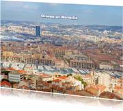Vakantiekaarten - Groeten uit Marseille
