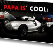 Vaderdag kaarten - Papa is cool stoer