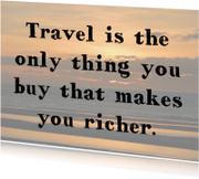 Vakantiekaarten - Reizen maakt rijk