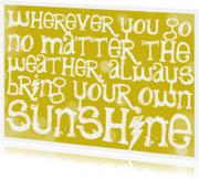 Sunshine spreuk