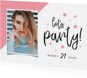 Uitnodigingen - Uitnodiging verjaardag vrouw hip let's party met foto