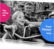 Vaderdag kaarten - Vaderdagkaart - cool daddy 2 - OT