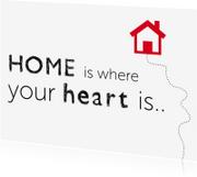 Verhuiskaarten - Verhuis bericht - Home is where the heart is..