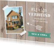Verhuiskaarten - Verhuiskaart foto houtlook stoer