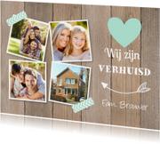 Verhuiskaarten - Verhuiskaart fotocollage houtlook