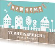 Verhuiskaarten - Verhuiskaart huisjes slinger hout