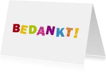 Bedankkaartjes - Bedankt Gekleurde letters