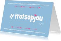 """Coachingskaarten - """"Coachingskaartje hashtag trots op jou - SD"""""""
