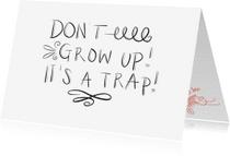 Zomaar kaarten - Don't grow up