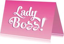 Felicitatiekaarten - Felicitatie eigen bedrijf lady boss