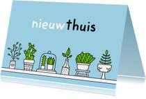 Felicitatiekaarten - Felicitatie voor verhuizen Planten