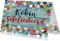 Felicitatiekaarten - Felicitatiekaart confetti algemeen hout