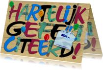 Felicitatiekaarten - Felicitatiekaart HARTELIJK GEFELICITEERD op houtprint