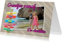 Vakantiekaarten - Groetjes uit... zomerse foto vakantie kaart