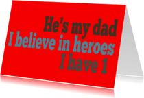 Vaderdag kaarten - He is my dad