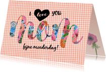 Moederdag kaarten - Jij bent de liefste voor Moeder