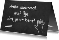 Spreukenkaarten - Kaart met spreuk: Hallo allemaal, wat fijn dat je er bent!
