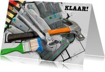 Verhuiskaarten - Leuke verhuiskaart  Klaar verbouwing met gereedschap