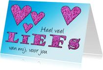 Liefde kaarten - Liefs, met roze pluche