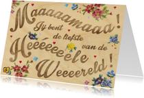 Moederdag kaarten - liefste mama bloemen houtnerf