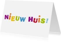 Verhuiskaarten - Nieuw Huis Gekleurde letters