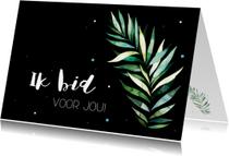 Religie kaarten - Religiekaartje zwart wit: Ik bid voor jou!